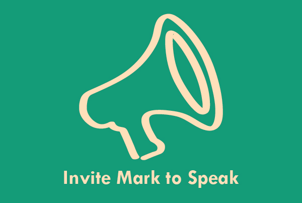 Invite Mark to Speak